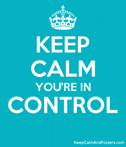 5825713_keep_calm_youre_in_control